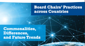 INSEAD: Board Chairs' Practices across Countries: Commonalities, Differences and Future Trends
