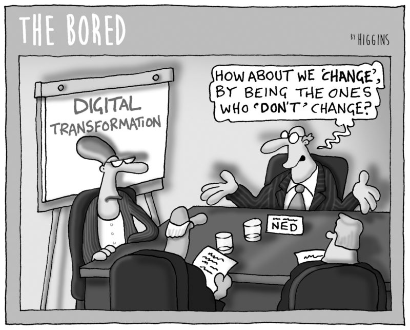 Higgins, The Bored, digital transformation, digital revolution